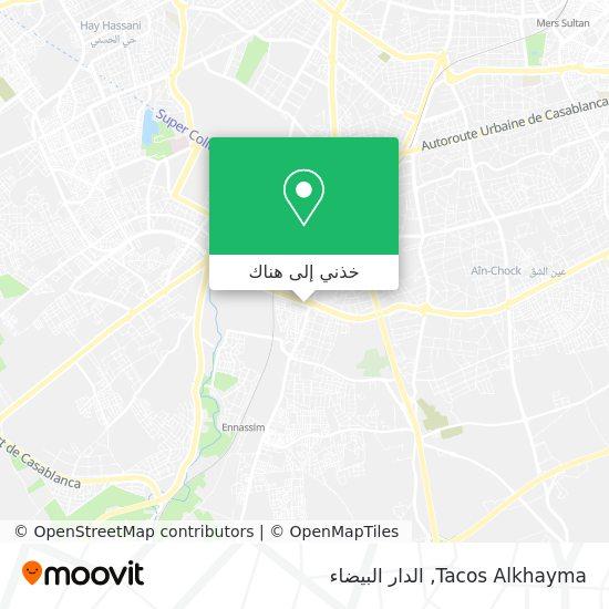 خريطة Tacos Alkhayma