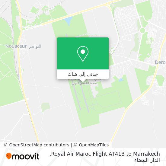 خريطة Royal Air Maroc Flight AT413 to Marrakech