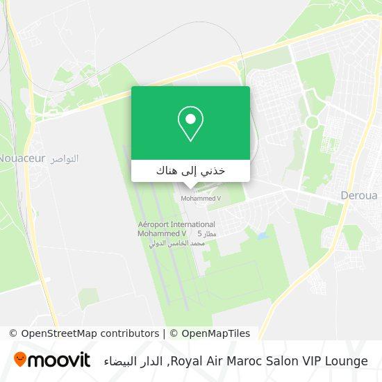 خريطة Royal Air Maroc Salon VIP Lounge
