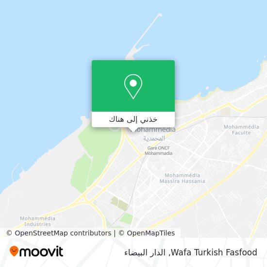 خريطة Wafa Turkish Fasfood