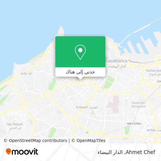 خريطة Ahmet Chef