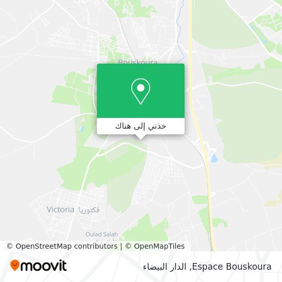 خريطة Espace Bouskoura