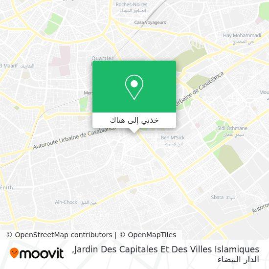 خريطة Jardin Des Capitales Et Des Villes Islamiques