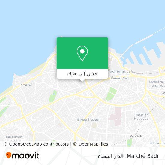 خريطة Marché Badr