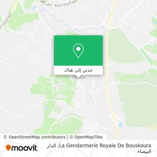 خريطة La Gendarmerie Royale De Bouskoura