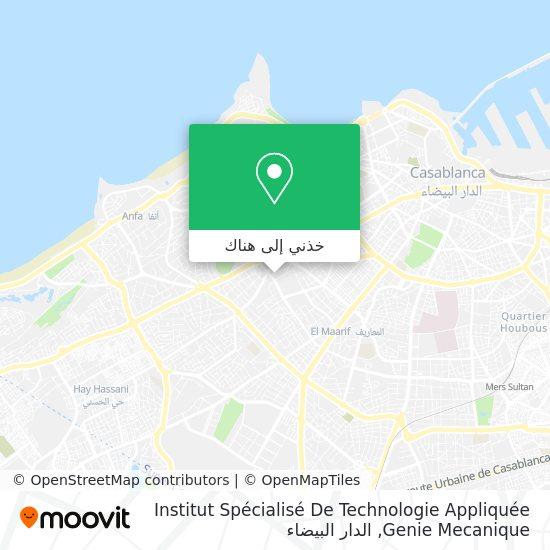 خريطة Institut Spécialisé De Technologie Appliquée Genie Mecanique