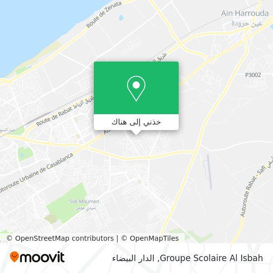خريطة Groupe Scolaire Al Isbah