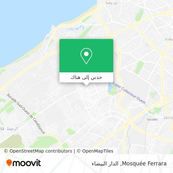 خريطة Mosquée Ferrara