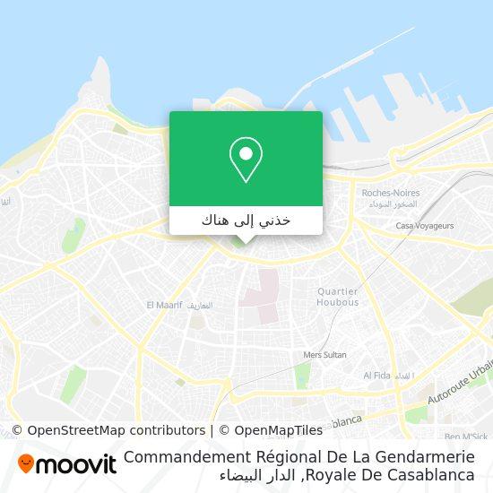 خريطة Commandement Régional De La Gendarmerie Royale De Casablanca