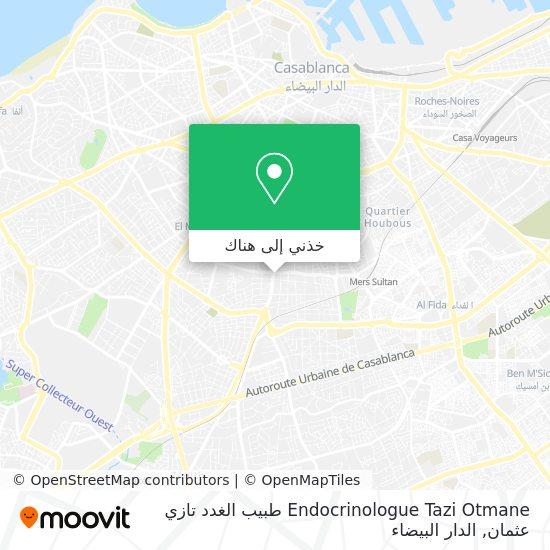خريطة Endocrinologue Tazi Otmane طبيب الغدد تازي عثمان