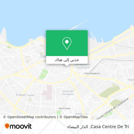 خريطة Casa Centre De Tri