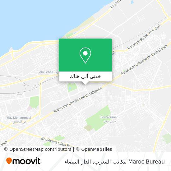 خريطة Maroc Bureau مكاتب المغرب