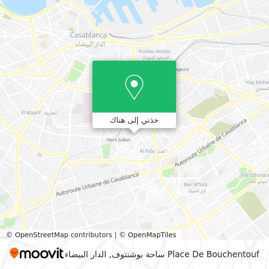 خريطة Place De Bouchentouf ساحة بوشنتوف