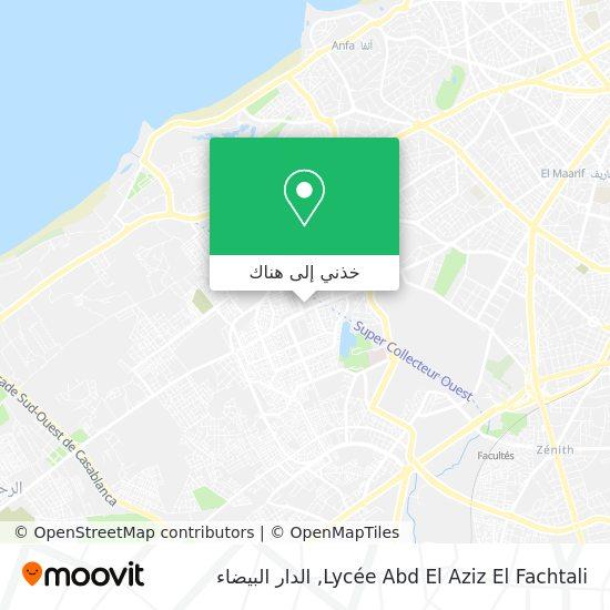 خريطة Lycée Abd El Aziz El Fachtali