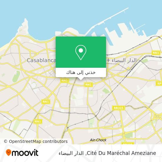 خريطة Cité Du Maréchal Ameziane