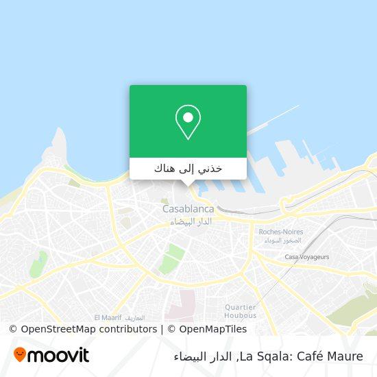 خريطة La Sqala: Café Maure