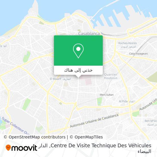 خريطة Centre De Visite Technique Des Véhicules