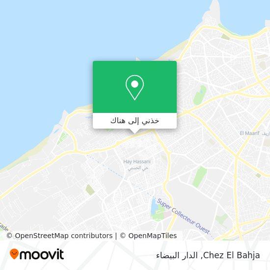 خريطة Chez El Bahja