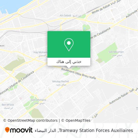 خريطة Tramway Station Forces Auxiliaires