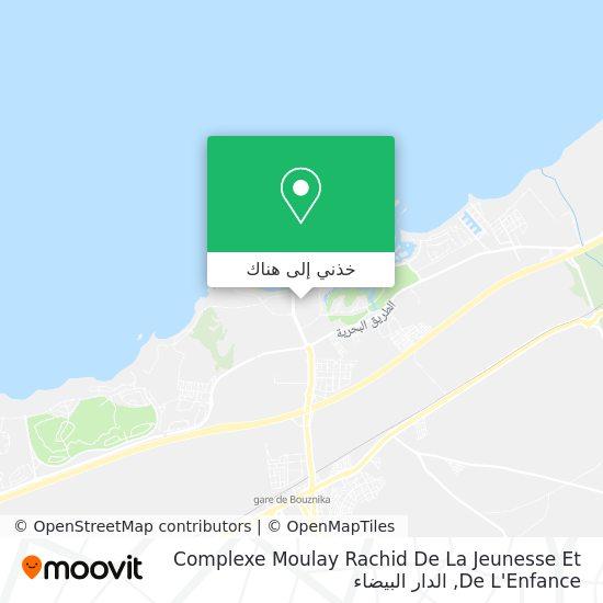 خريطة Complexe Moulay Rachid De La Jeunesse Et De L'Enfance