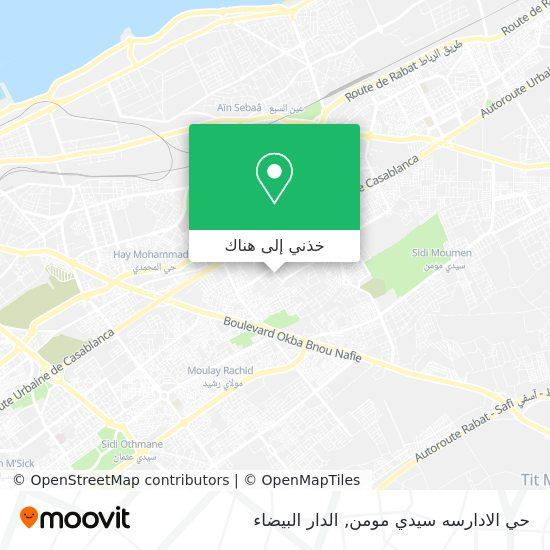 خريطة حي الادارسه سيدي مومن