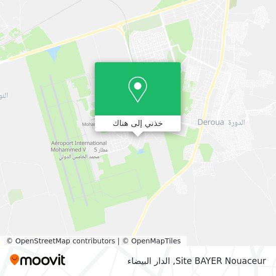 خريطة Site BAYER Nouaceur