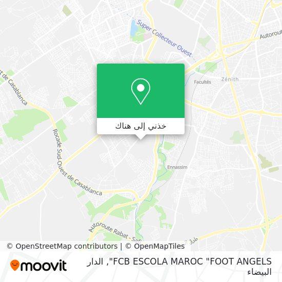 "خريطة FCB ESCOLA MAROC ""FOOT ANGELS"""