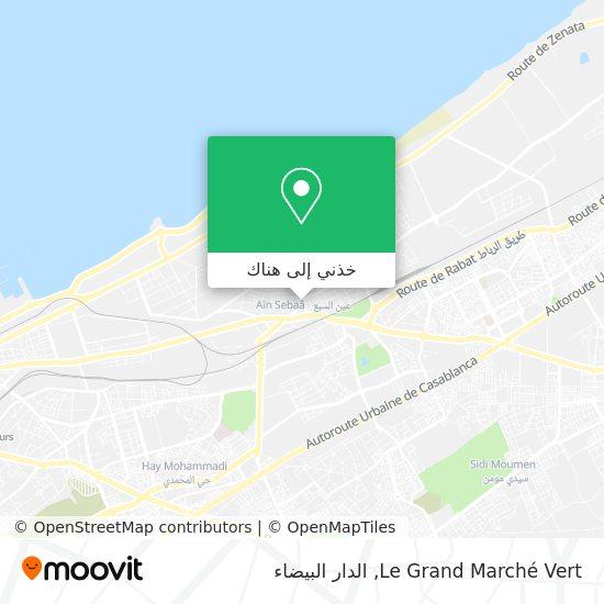 خريطة Le Grand Marché Vert