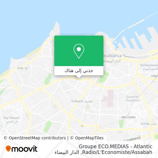 خريطة Groupe ECO.MEDIAS - Atlantic Radio / L'Economiste / Assabah