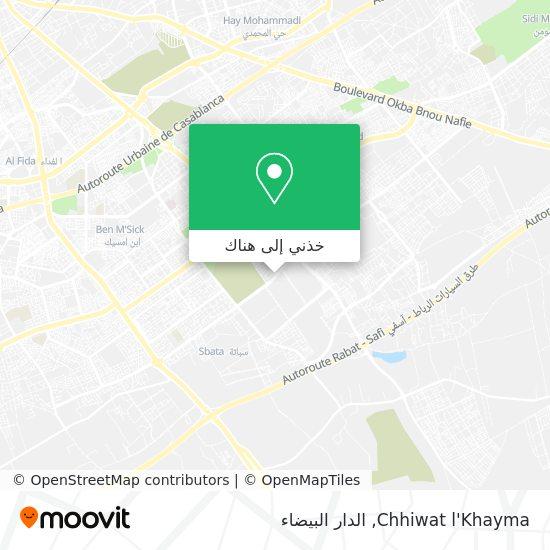 خريطة Chhiwat l'Khayma