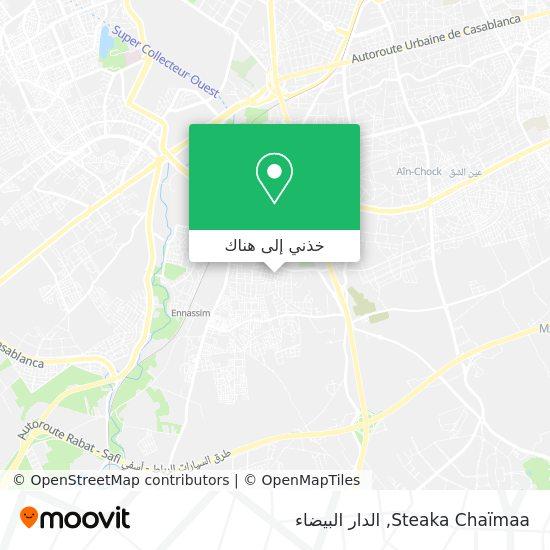 خريطة Steaka Chaïmaa