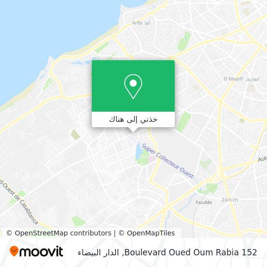 خريطة Boulevard Oued Oum Rabia 152
