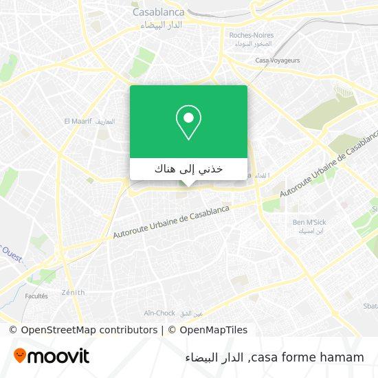 خريطة casa forme hamam