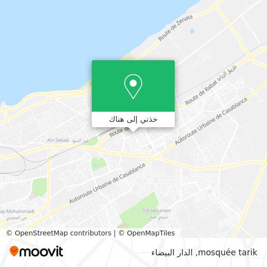 خريطة mosquée tarik
