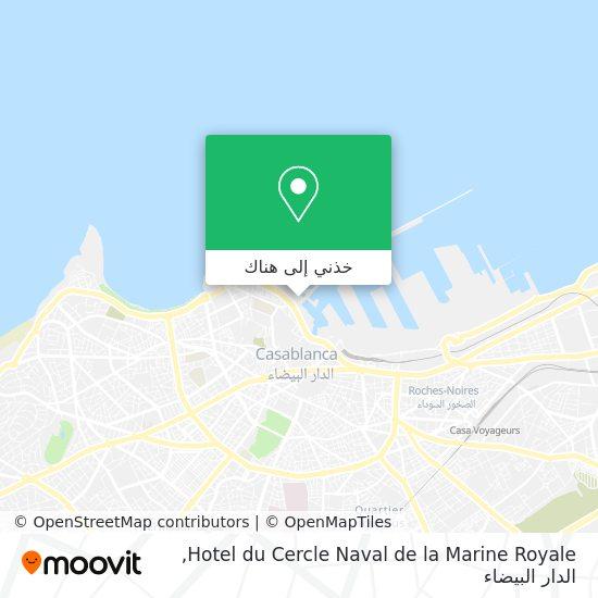 خريطة Hotel du Cercle Naval de la Marine Royale