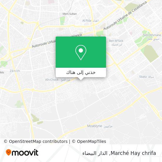 خريطة Marché Hay chrifa
