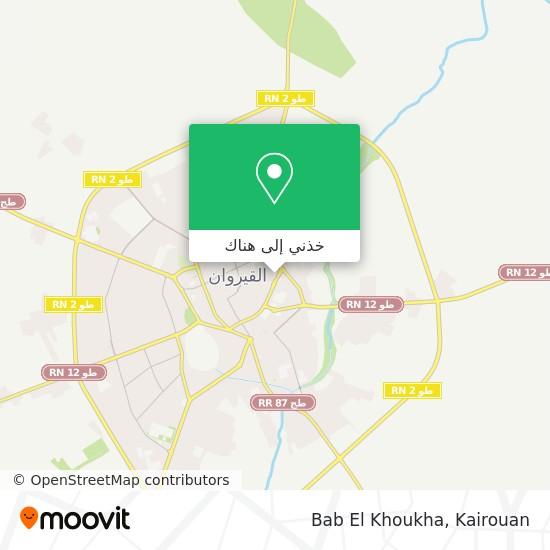 خريطة Bab El Khoukha