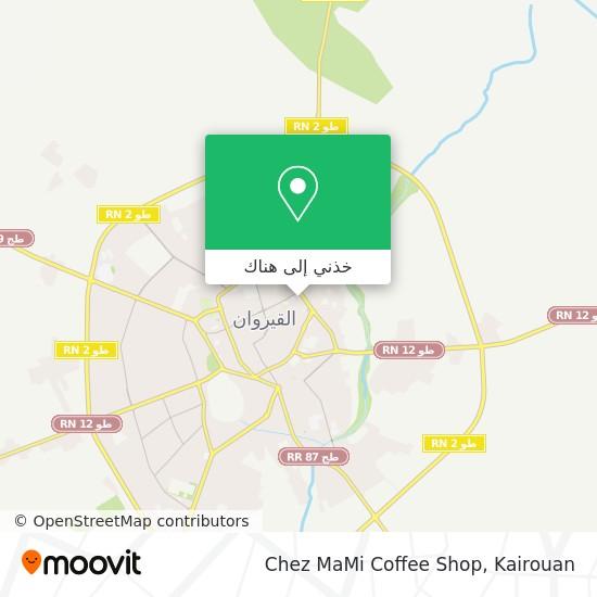 خريطة Chez MaMi Coffee Shop