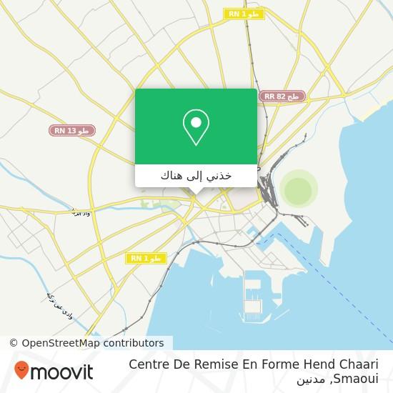 خريطة Centre De Remise En Forme Hend Chaari  Smaoui