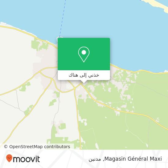 خريطة Magasin Général Maxi