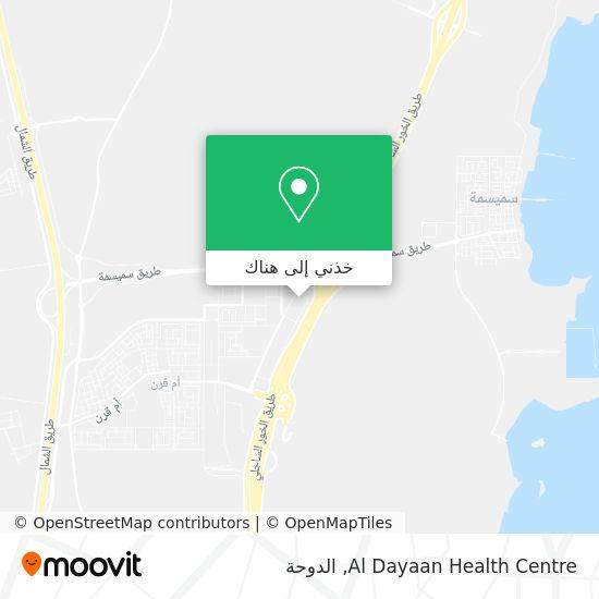 خريطة Al Dayaan Health Centre