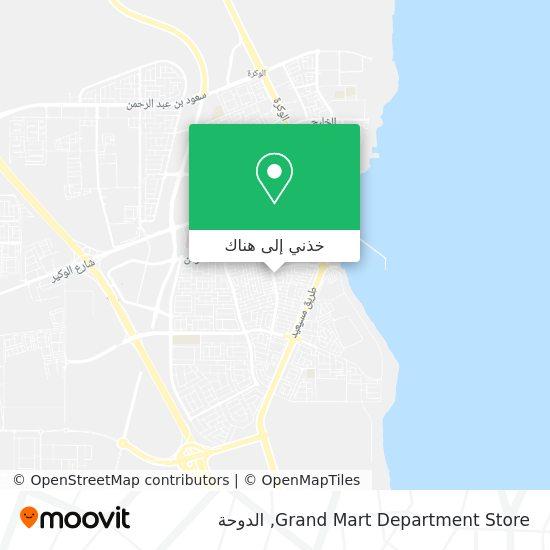 خريطة Grand Mart Department Store