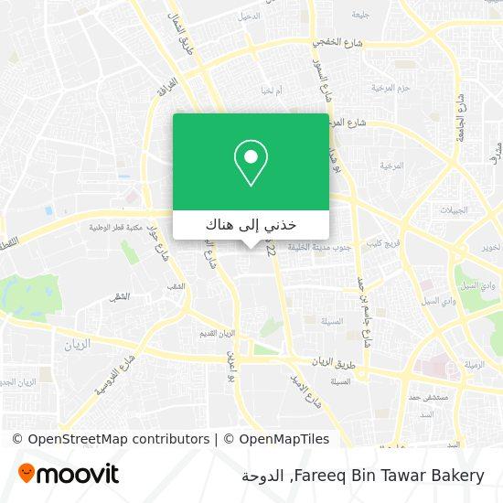 خريطة Fareeq Bin Tawar Bakery