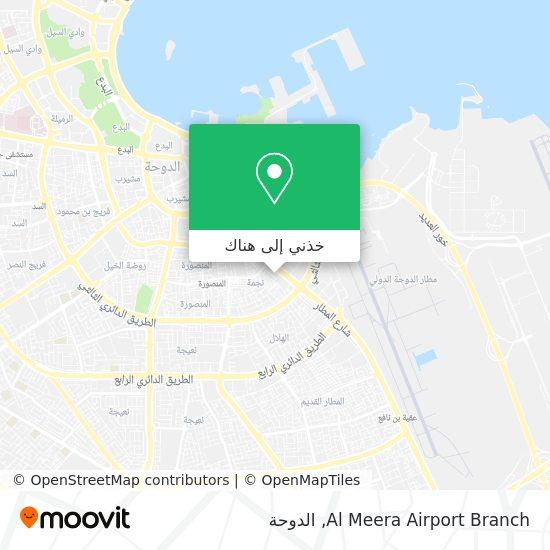 خريطة Al Meera Airport Branch