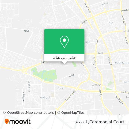 خريطة Ceremonial Court