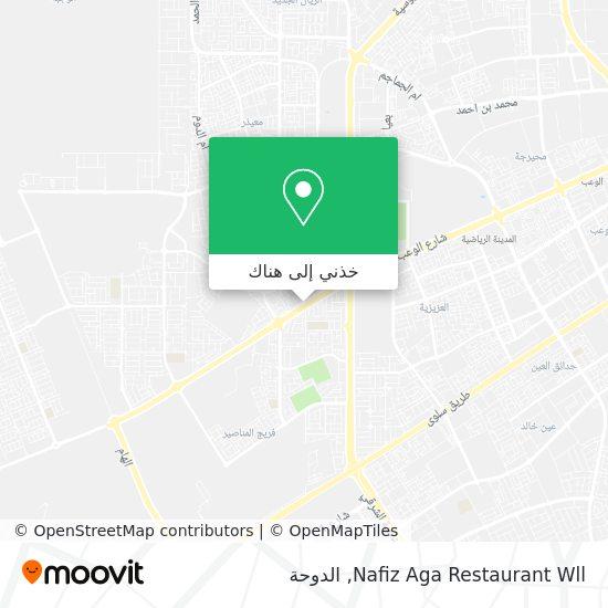 خريطة Nafiz Aga Restaurant Wll