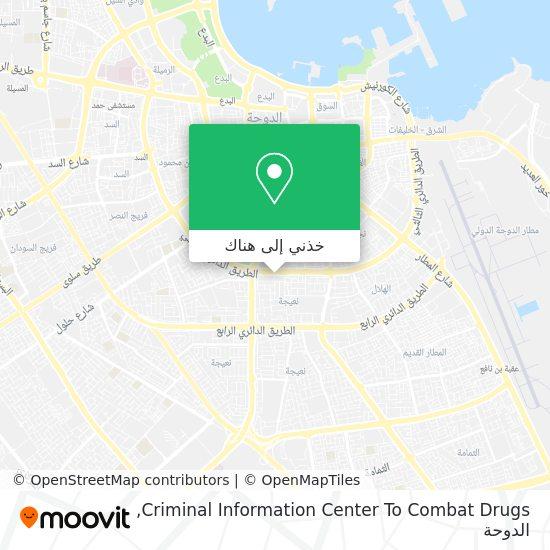خريطة Criminal Information Center To Combat Drugs