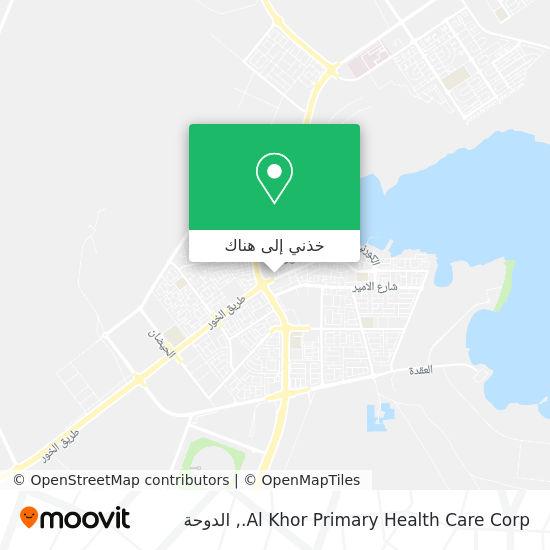 خريطة Al Khor Primary Health Care Corp.