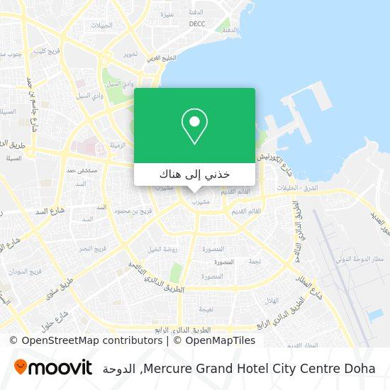 خريطة Mercure Grand Hotel City Centre Doha
