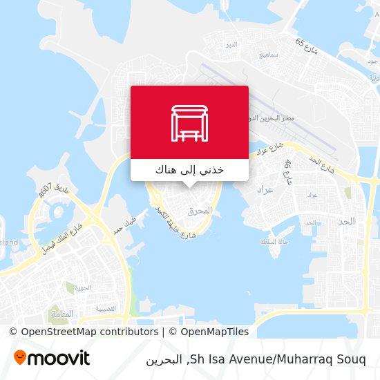 خريطة Sh Isa Avenue/Muharraq Souq